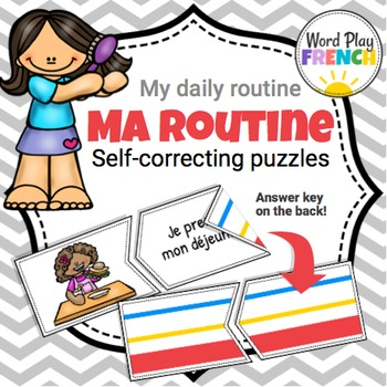 Ma Routine / Daily Routine in French - Self-Correcting Puzzles