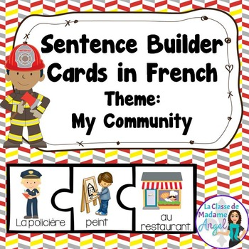 Ma communauté:  Community Themed Sentence Builder Cards in French