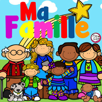 Ma Famille By Peg Swift French Immersion Teachers Pay Teachers