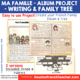 Ma famille - French Family Project - Writing Presentation + Family Tree + Rubric