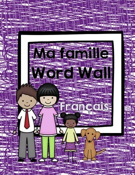 Ma famille- Word Wall