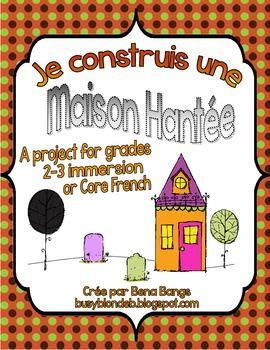 {Ma maison hantée!} A Halloween project for grade 2/3 Fren