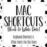 Mac Shortcuts - Black & White Dots