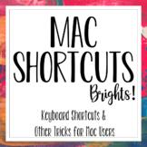 Mac Shortcuts - Brights!