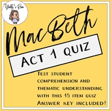 MacBeth Act 1 Quiz (ANSWER KEY INCLUDED)