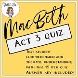MacBeth Act 3 Quiz (ANSWER KEY INCLUDED)