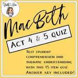 MacBeth Act 4 and 5 Quiz (ANSWER KEY INCLUDED)