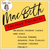 MacBeth End of Play Creative Project CCSS Aligned