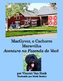 MacGyver, o Cachorro Maravilha: Aventura na Fazenda do Vovô