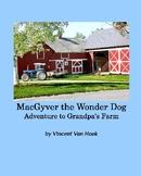eBook MacGyver the Wonder Dog: Adventure to Grandpa's Farm