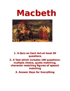 Macbeth 100 Question Test and a Quiz on Each Act  Answer Key Common Core