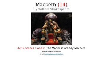 Macbeth (14) Act 5 Scenes 1 and 2