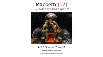 Macbeth (17) Act 5, Scenes 7 and 8