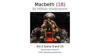 Macbeth (18) Act 5, Scenes 9 and 10