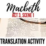 Macbeth 3.1 Translating Activity- Matching