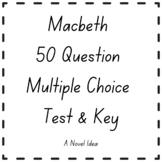 Macbeth 50 Question Multiple Choice Test & Key