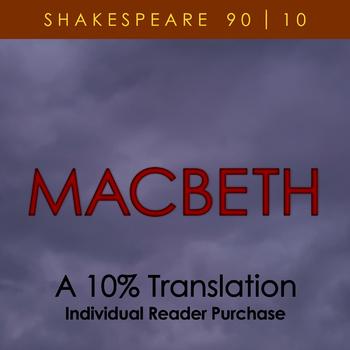 Macbeth - A 10% Translation (individual reader purchase)