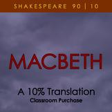 Macbeth - A 10% Translation (classroom purchase)