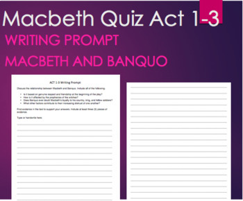 Macbeth Act 1-3 Quiz, Banquo and Macbeth Writing Prompt
