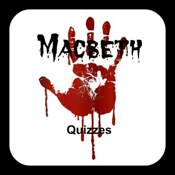 Macbeth Act 1-4 Quizzes With Answer Guide