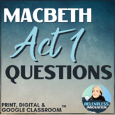 Macbeth Act 1 Study Guide Questions