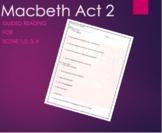 Macbeth Act 2: Scene 1, 2, 3, 4 - Easy Simple Reading Comprehension Questions