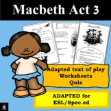 Macbeth Act 3 (Adapted) with activities