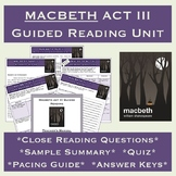 Macbeth Act 3 Guided Reading Unit: Questions, Summary, Quiz, & Teacher's Manual
