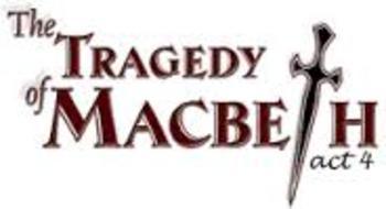 Macbeth Act 4 - Multiple Choice Quiz