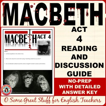 MACBETH Act 4 Questions for Comprehension and Analysis and Detailed Key