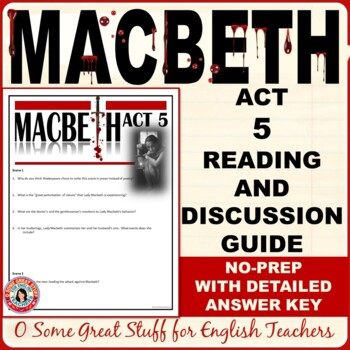 MACBETH  Act 5 Questions for Comprehension and Analysis with Detailed Key