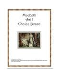 Macbeth Act I Choice Board