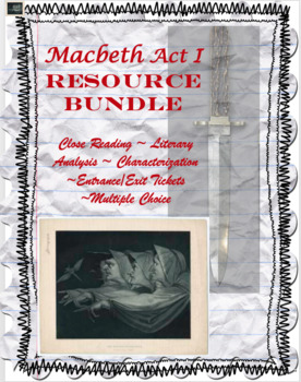 Macbeth Act I Resources Bundle