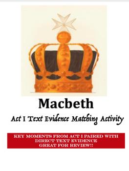 Macbeth Act I Text Evidence Matching Activity