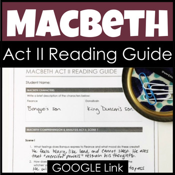 Macbeth Act II Reading Guide & Study Guide for Analysis &