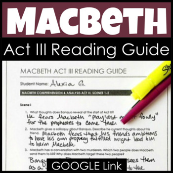 Macbeth Act III Reading Guide & Study Guide with Analysis & Comprehension