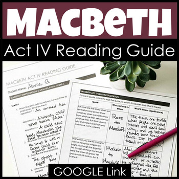 Macbeth Analysis Act IV Reading Guide and Study Guide with Answer Key