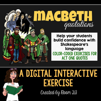 Macbeth Act One Quotations: An Interactive Digital Activity