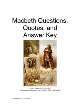 Macbeth Act Questions, Quotes, and Answer Key