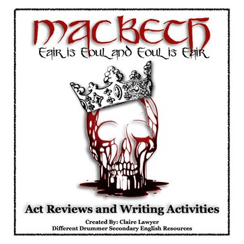 Macbeth Act Reviews and Writing Prompts