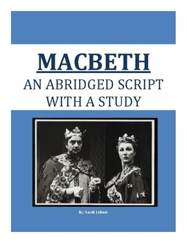 Macbeth: An Abriged Shakespeare Script with a Study