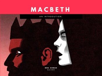 Macbeth - An Introduction
