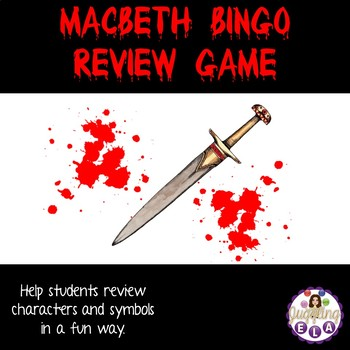 Macbeth Bingo Review Game By Juggling Ela Teachers Pay Teachers