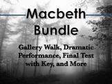Macbeth Bundle: Test, Gallery Walk, Blog, Dramatic Activit