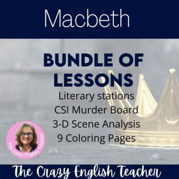 Macbeth Bundle: Stations,Coloring,CSI, Scene Anlaysis CCSS