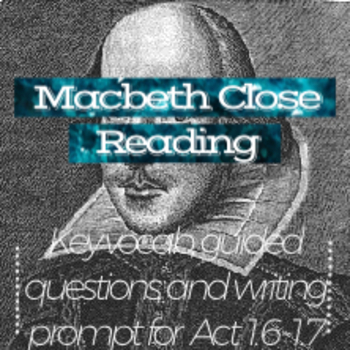 Macbeth Close Reading Guide: Act 1.6-1.7