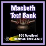 Macbeth Test Bank 100 Questions!