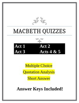 Macbeth Complete Quiz set with Answer Keys