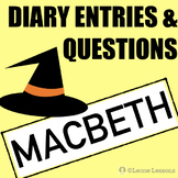 Macbeth Diary Entries & Comprehension Questions