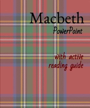 Macbeth- During Reading PowerPoint